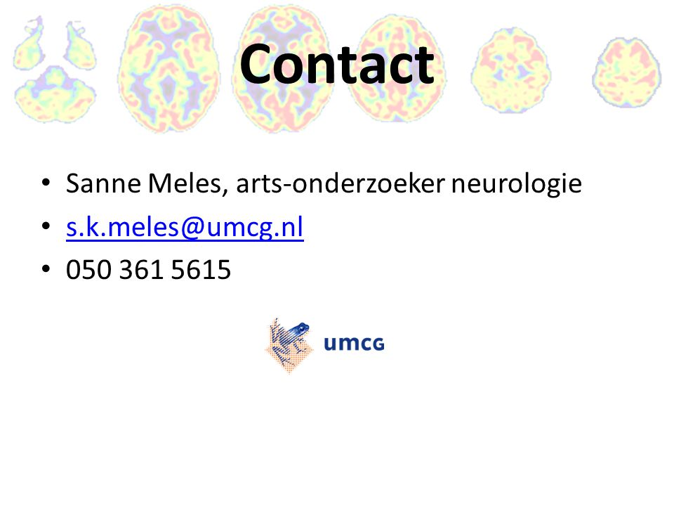 Contact Sanne Meles, arts-onderzoeker neurologie s.k.meles@umcg.nl