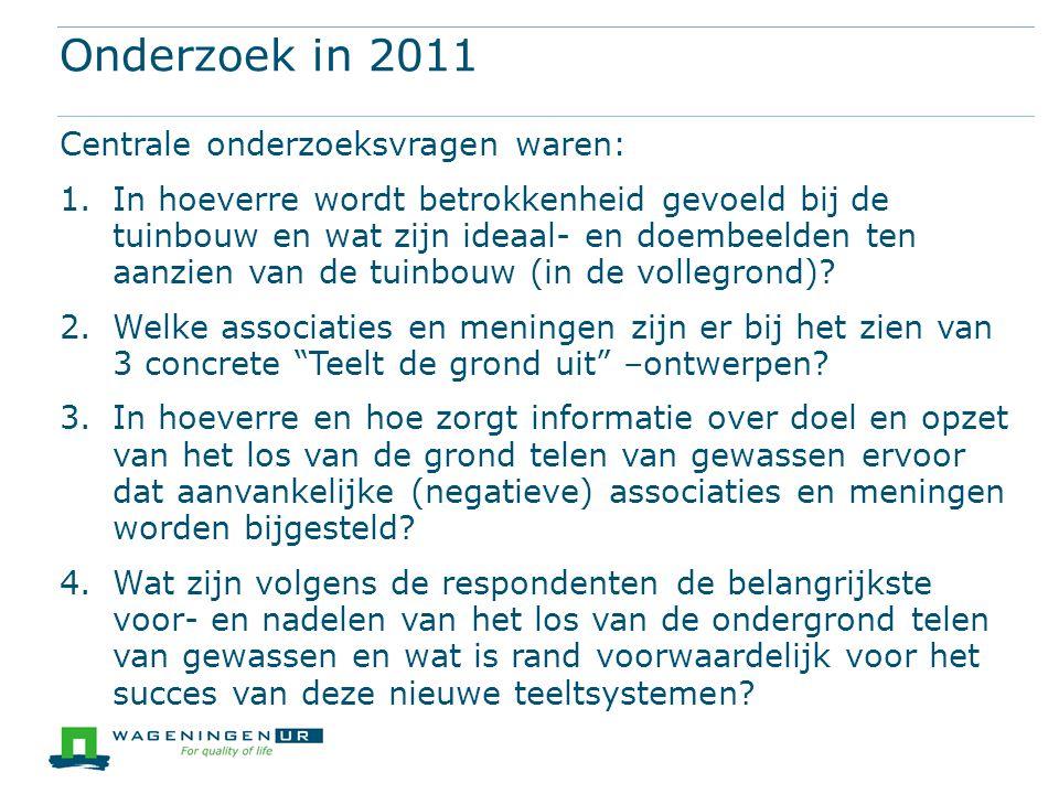 Onderzoek in 2011 Centrale onderzoeksvragen waren: