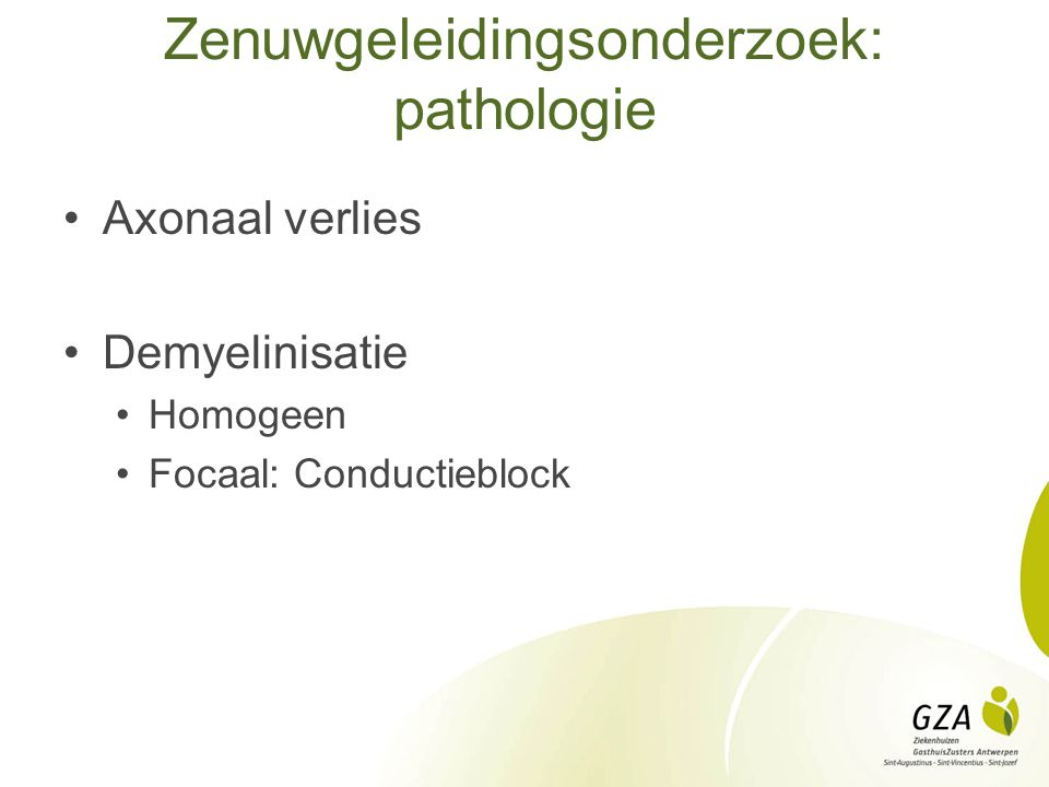 Zenuwgeleidingsonderzoek: pathologie