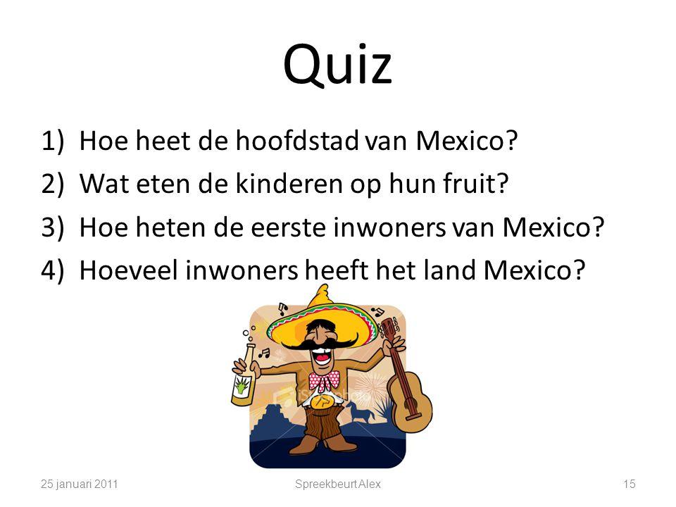 Quiz Hoe heet de hoofdstad van Mexico