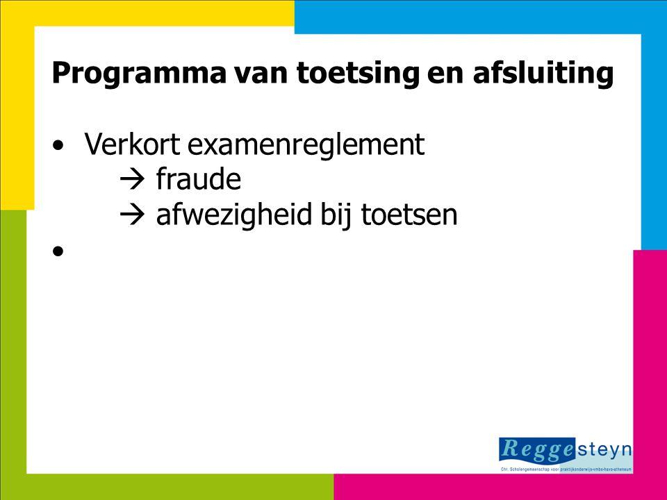 Programma van toetsing en afsluiting Verkort examenreglement  fraude