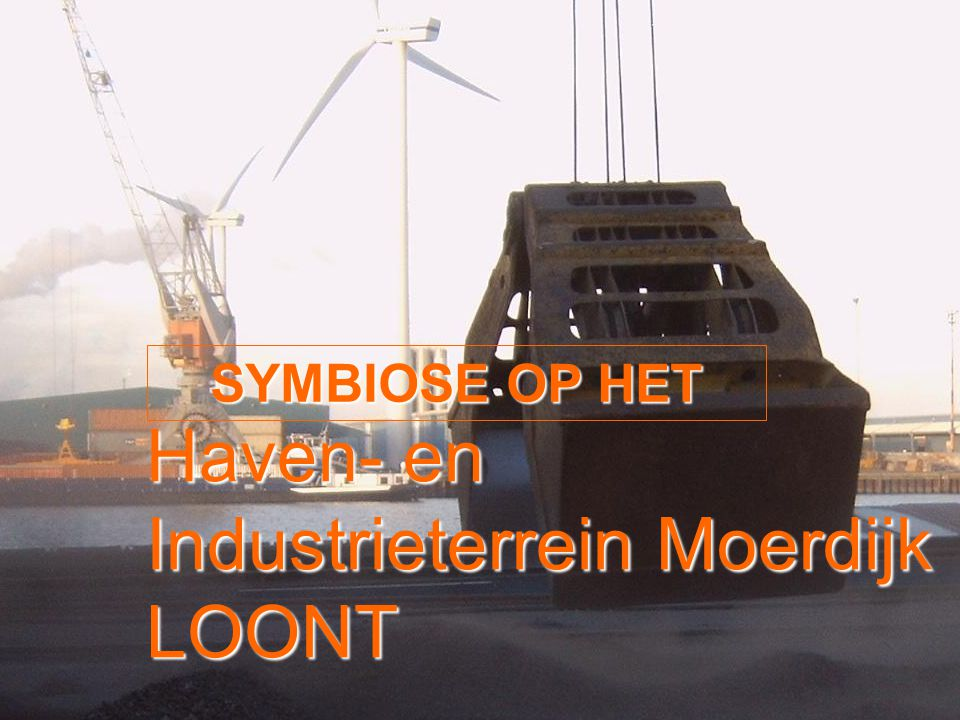 Haven- en Industrieterrein Moerdijk LOONT