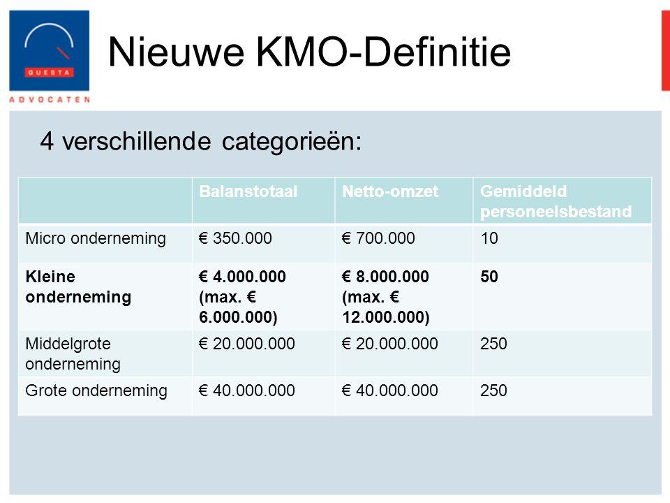 Nieuwe KMO-Definitie 4 verschillende categorieën: