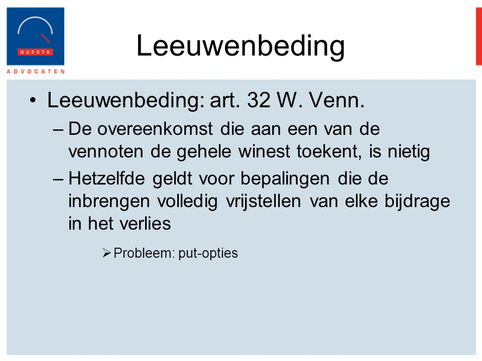 Leeuwenbeding Leeuwenbeding: art. 32 W. Venn.