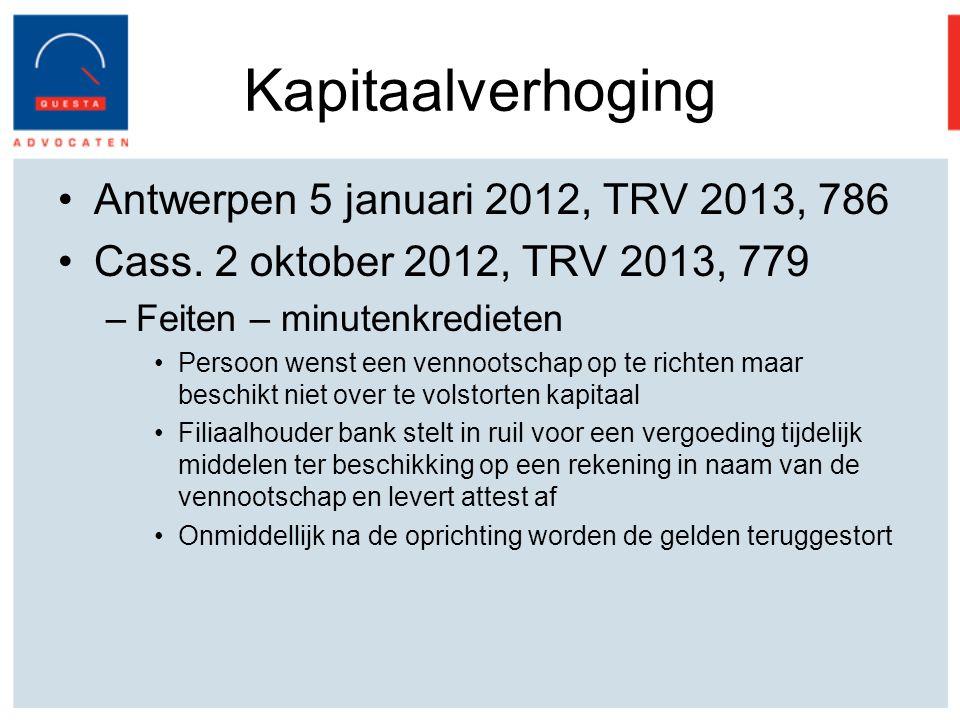 Kapitaalverhoging Antwerpen 5 januari 2012, TRV 2013, 786