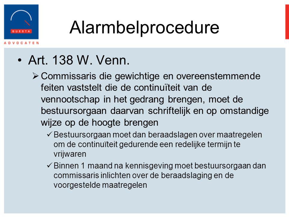 Alarmbelprocedure Art. 138 W. Venn.