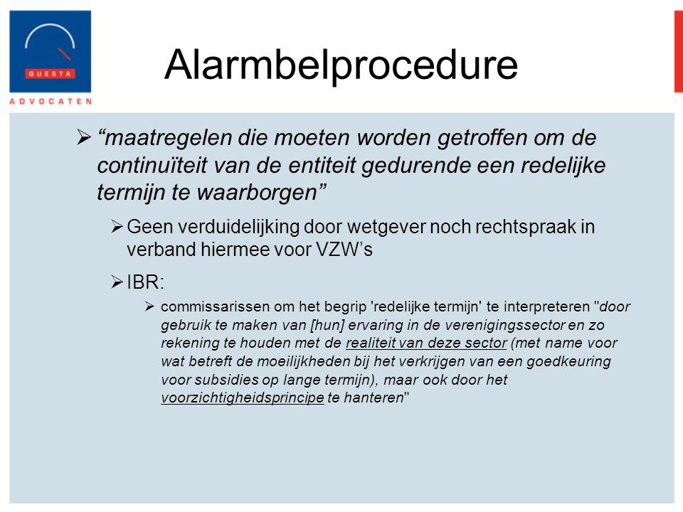 Alarmbelprocedure maatregelen die moeten worden getroffen om de continuïteit van de entiteit gedurende een redelijke termijn te waarborgen