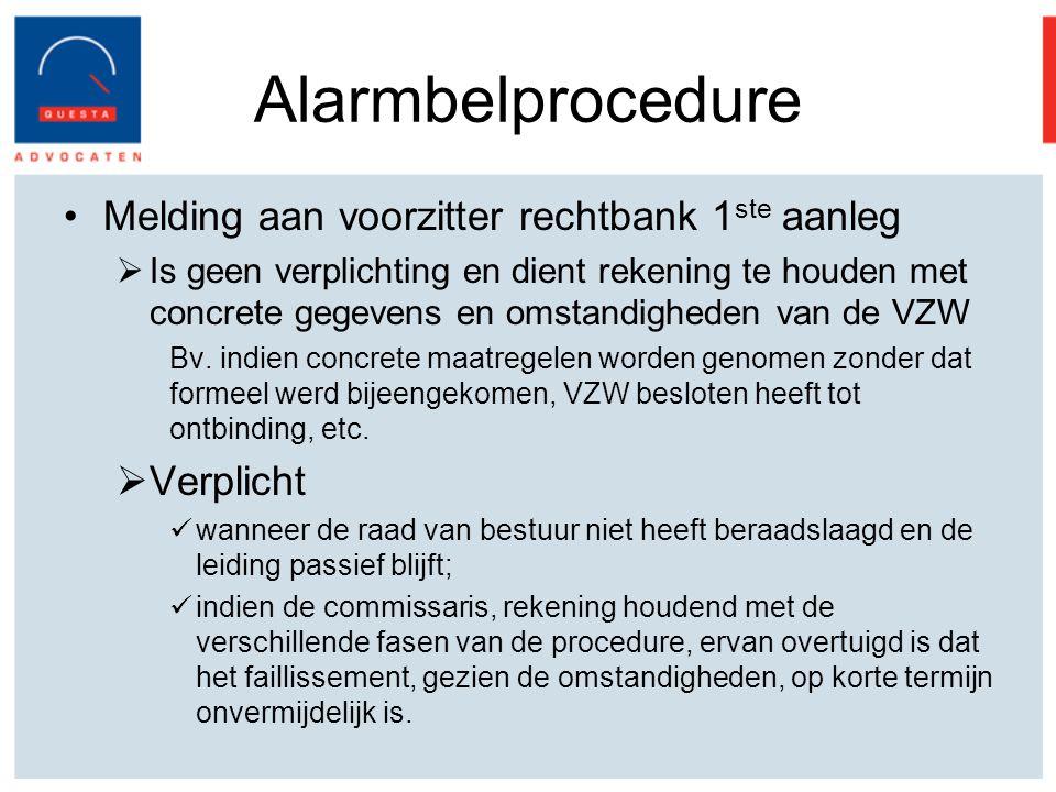 Alarmbelprocedure Melding aan voorzitter rechtbank 1ste aanleg