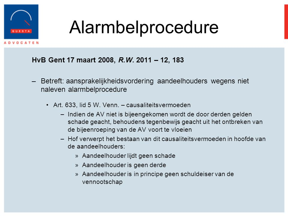 Alarmbelprocedure HvB Gent 17 maart 2008, R.W. 2011 – 12, 183