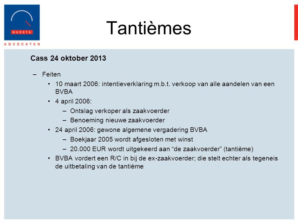 Tantièmes Cass 24 oktober 2013 Feiten