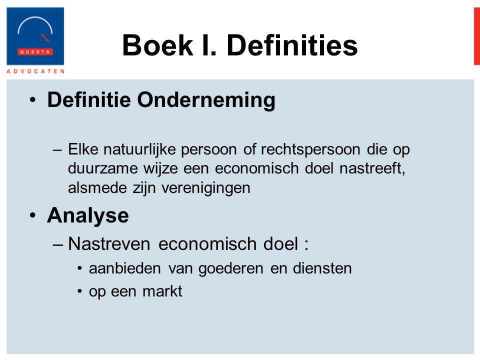Boek I. Definities Definitie Onderneming Analyse
