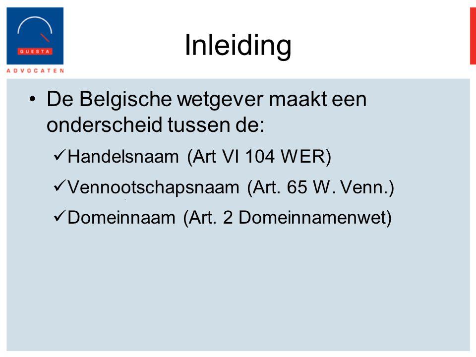 Inleiding De Belgische wetgever maakt een onderscheid tussen de: