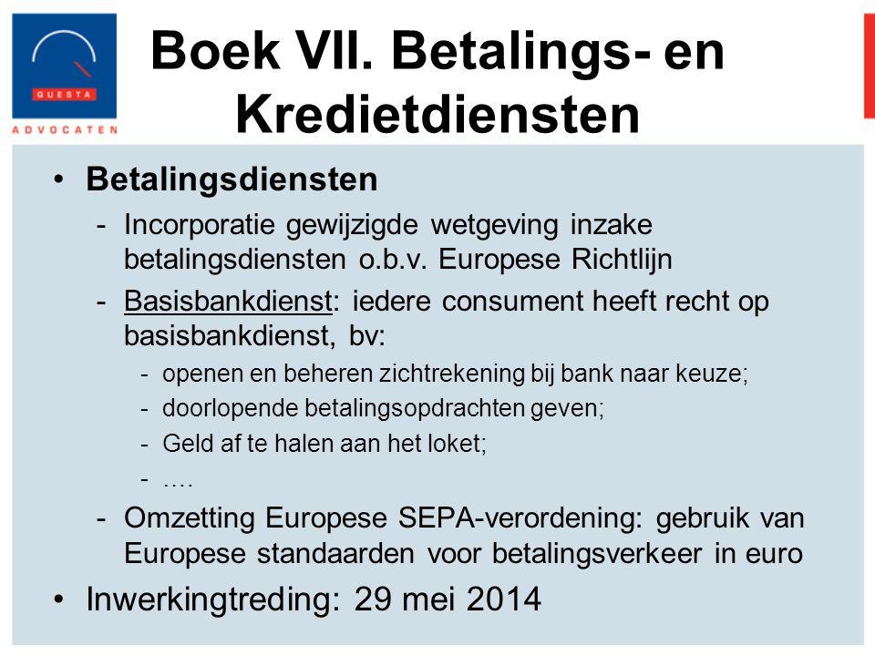 Boek VII. Betalings- en Kredietdiensten