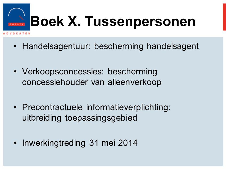 Boek X. Tussenpersonen Handelsagentuur: bescherming handelsagent