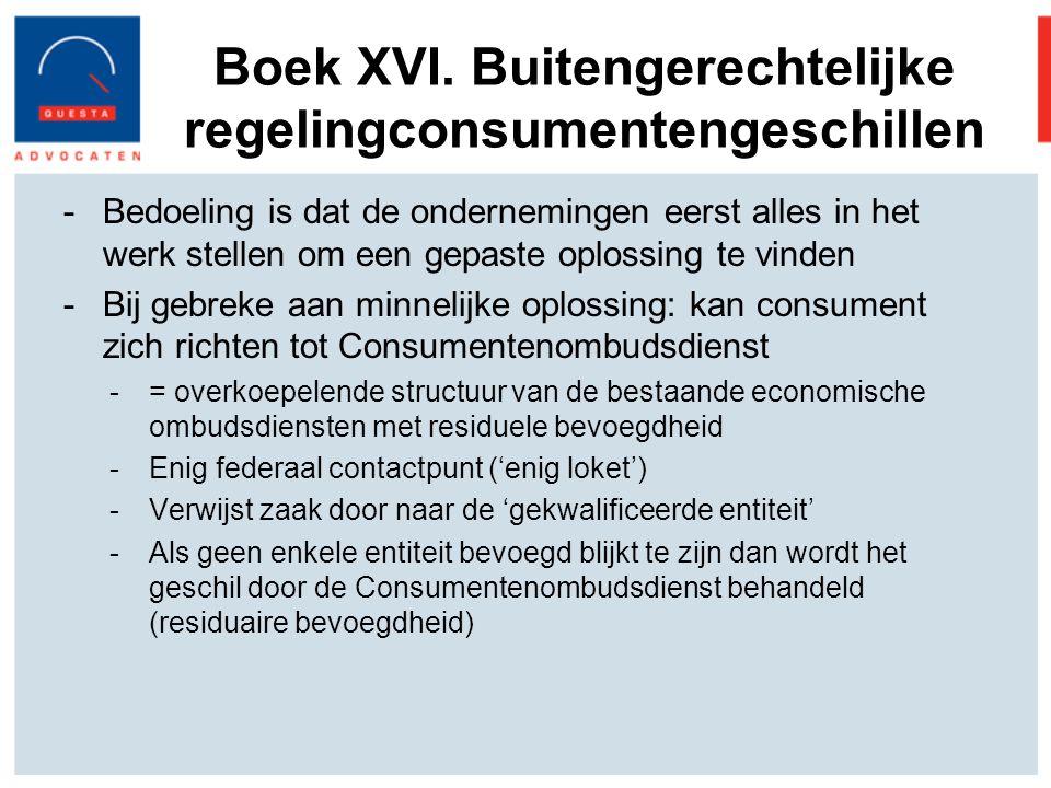 Boek XVI. Buitengerechtelijke regelingconsumentengeschillen