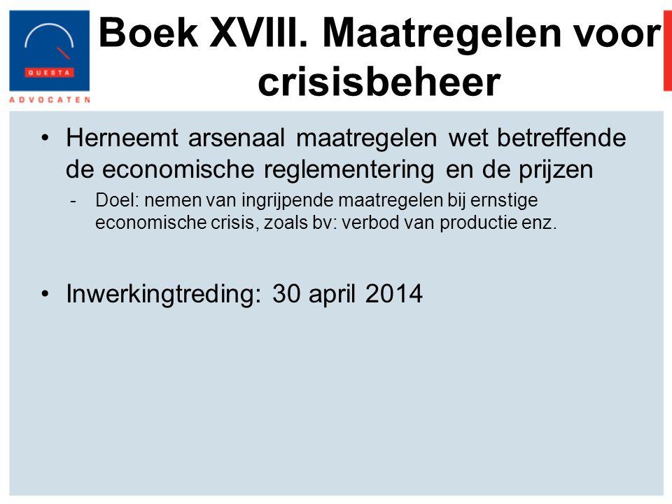 Boek XVIII. Maatregelen voor crisisbeheer