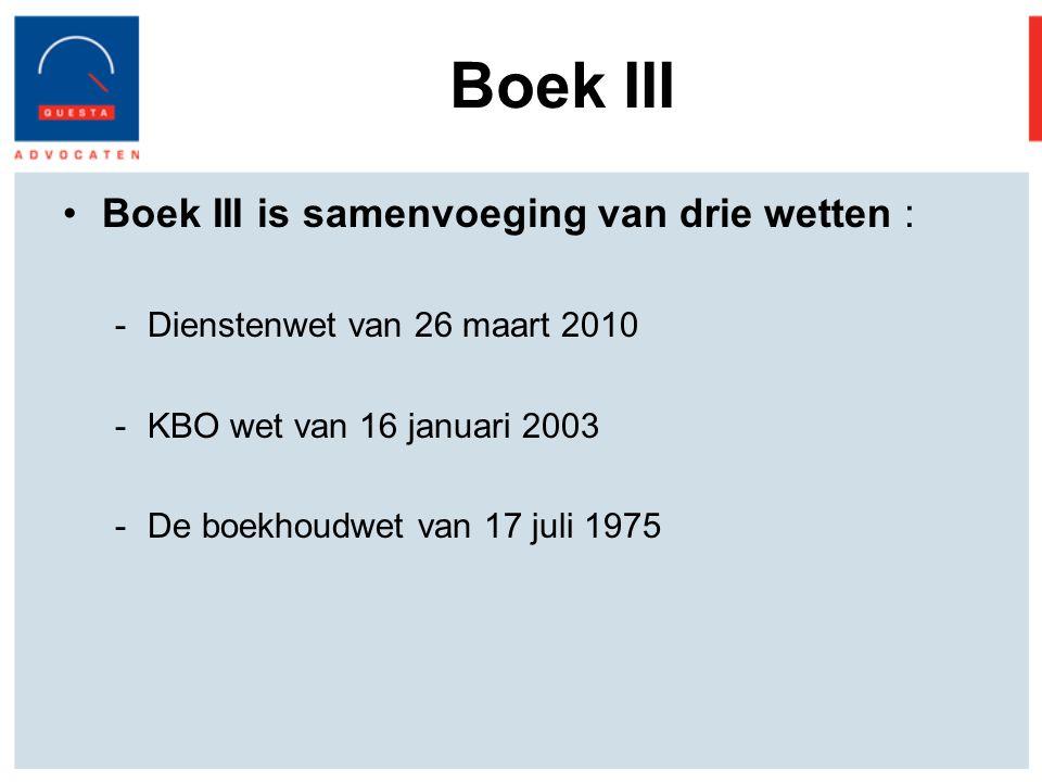 Boek III Boek III is samenvoeging van drie wetten :