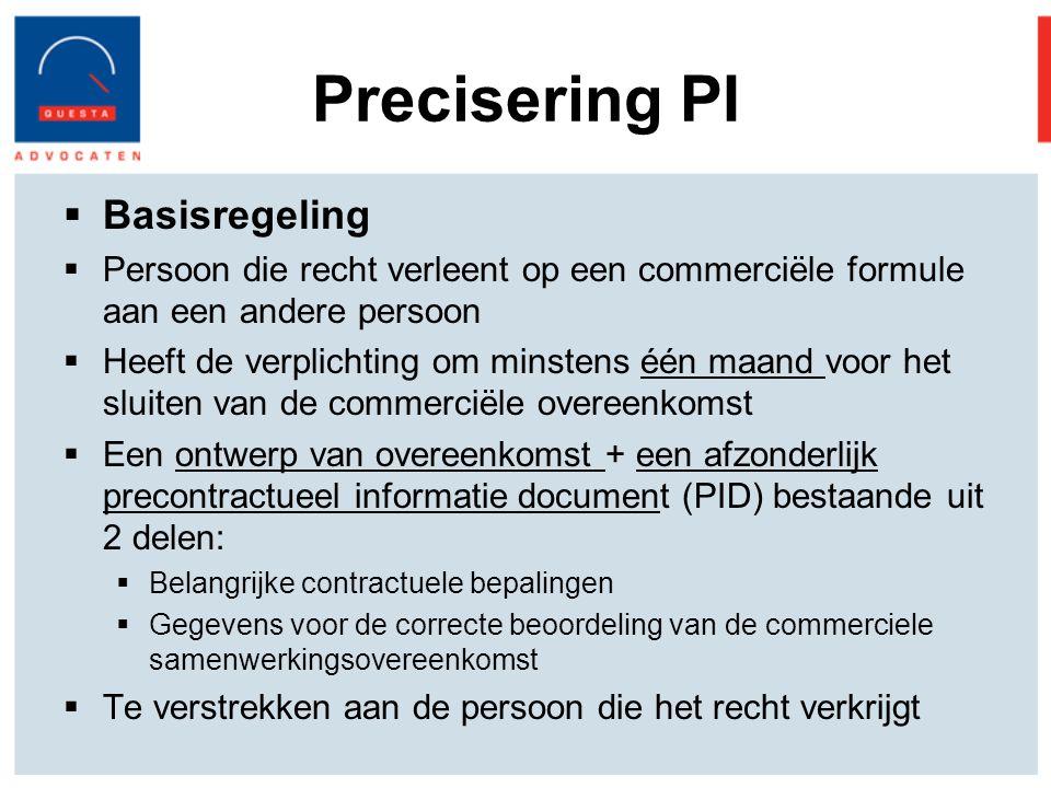 Precisering PI Basisregeling