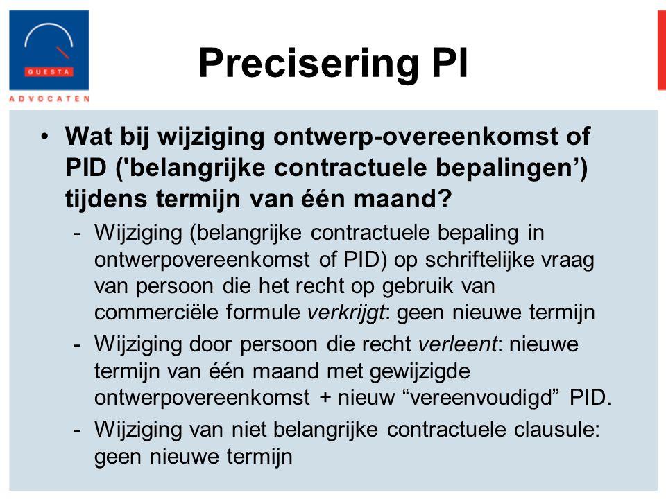 Precisering PI Wat bij wijziging ontwerp-overeenkomst of PID ( belangrijke contractuele bepalingen') tijdens termijn van één maand