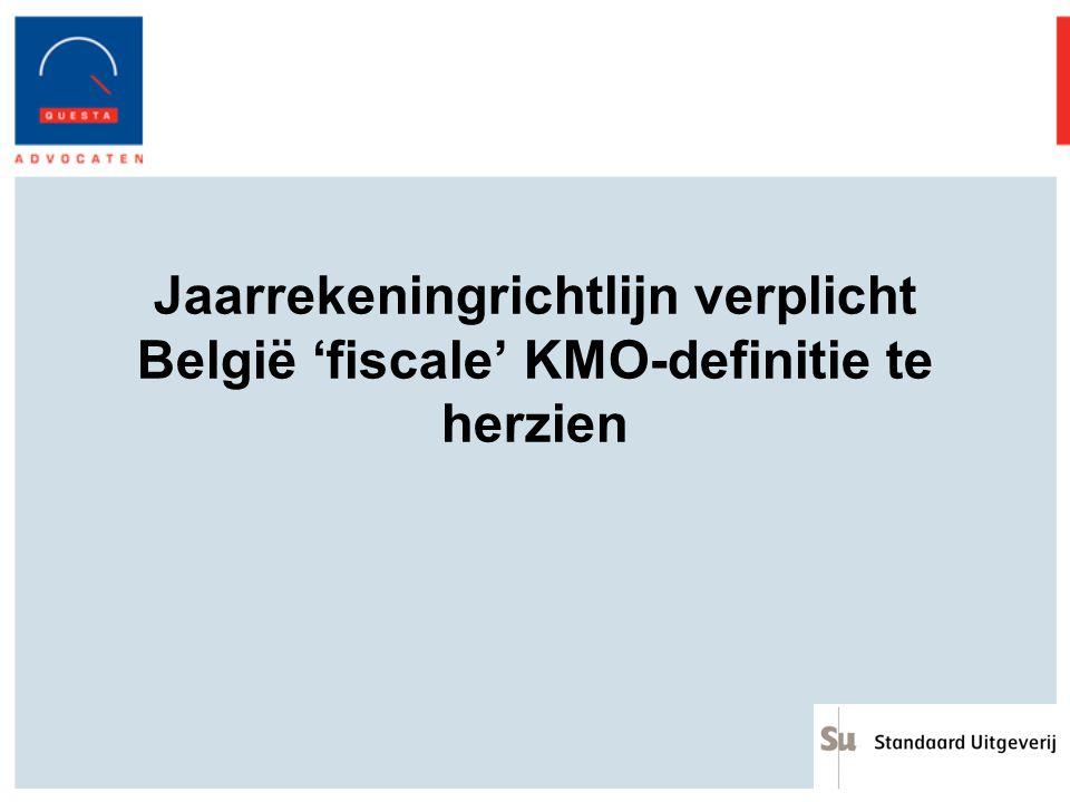 Jaarrekeningrichtlijn verplicht België 'fiscale' KMO-definitie te herzien
