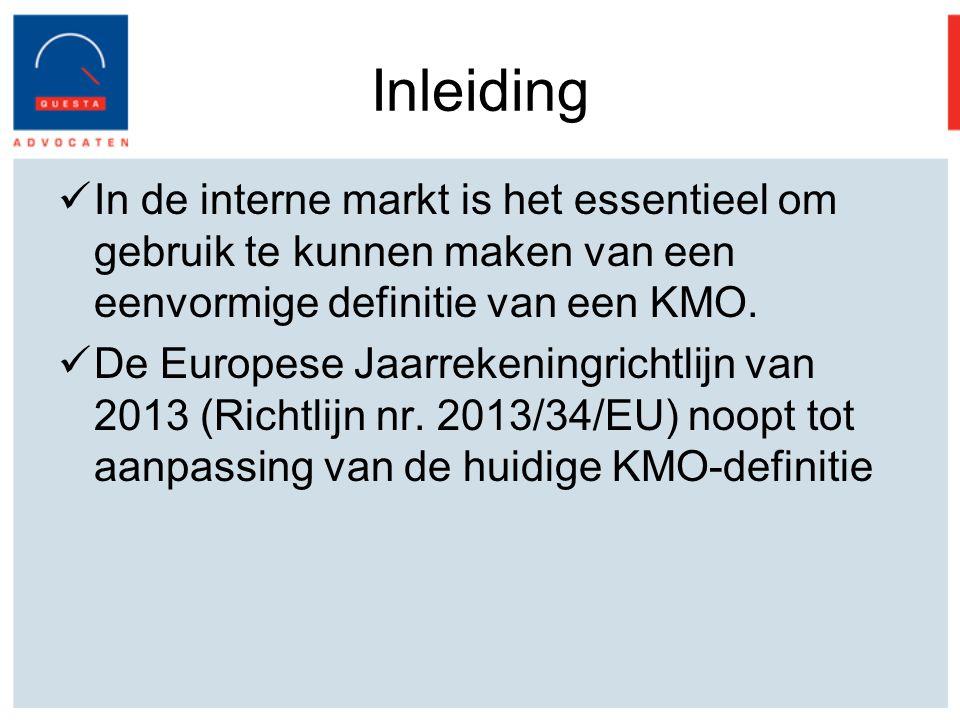 Inleiding In de interne markt is het essentieel om gebruik te kunnen maken van een eenvormige definitie van een KMO.