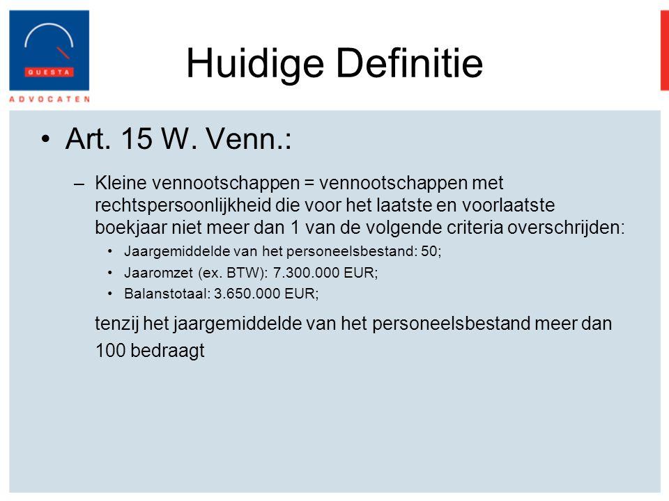 Huidige Definitie Art. 15 W. Venn.: