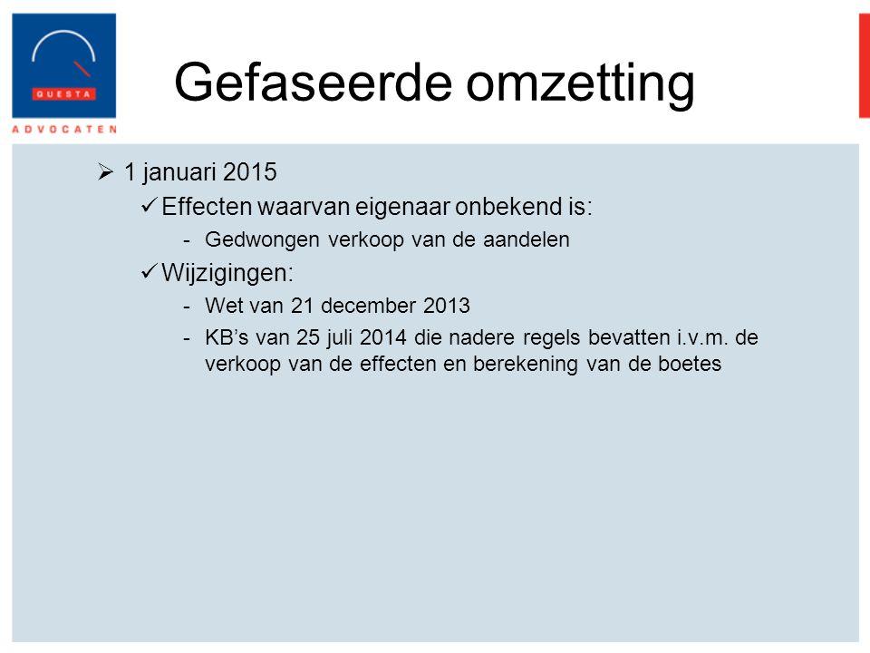 Gefaseerde omzetting 1 januari 2015