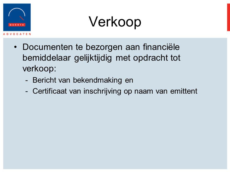 Verkoop Documenten te bezorgen aan financiële bemiddelaar gelijktijdig met opdracht tot verkoop: Bericht van bekendmaking en.