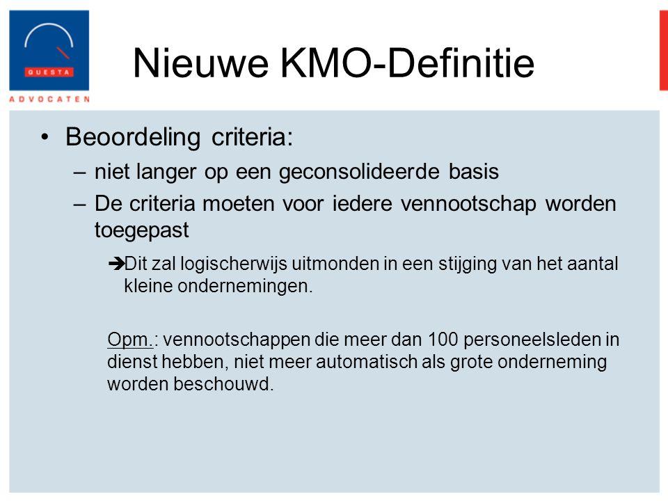 Nieuwe KMO-Definitie Beoordeling criteria: