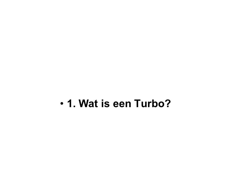 1. Wat is een Turbo