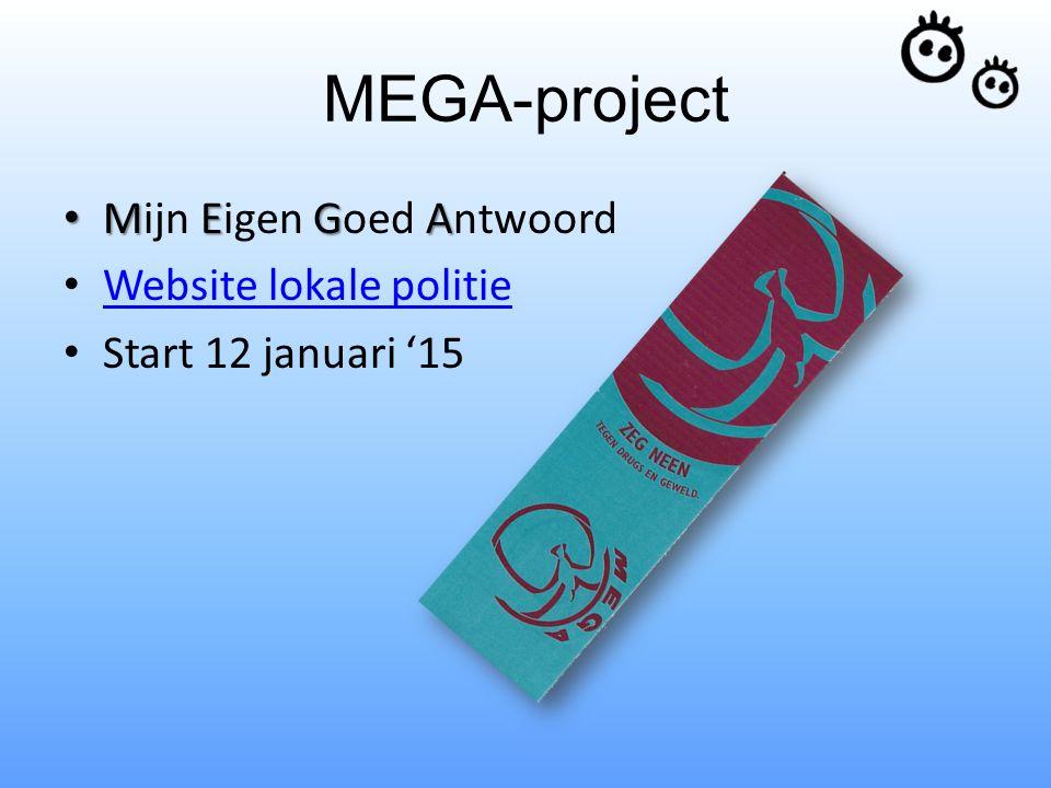 MEGA-project Mijn Eigen Goed Antwoord Website lokale politie