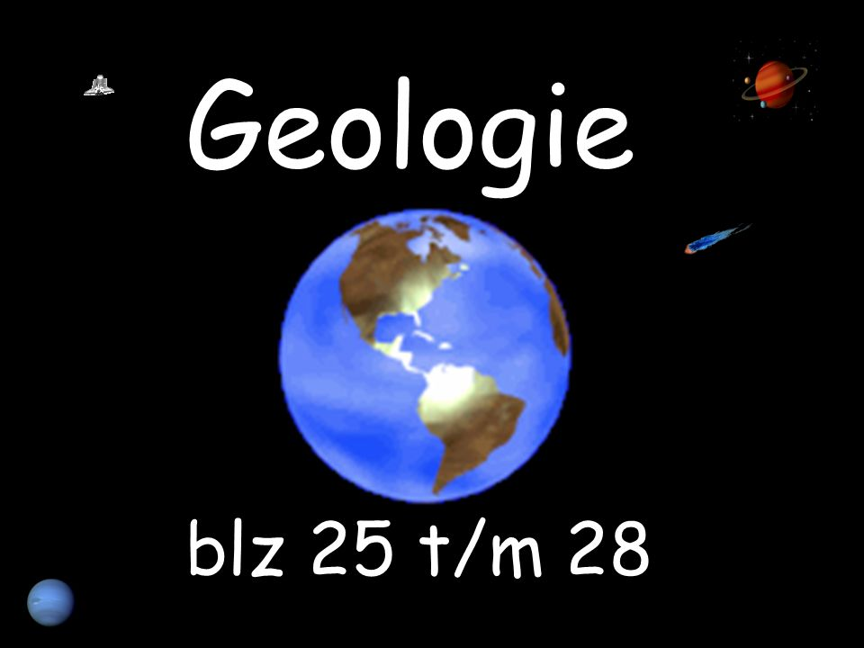 Geologie blz 25 t/m 28