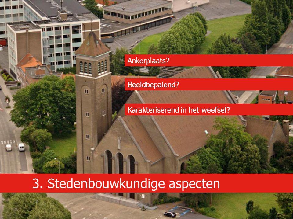 3. Stedenbouwkundige aspecten