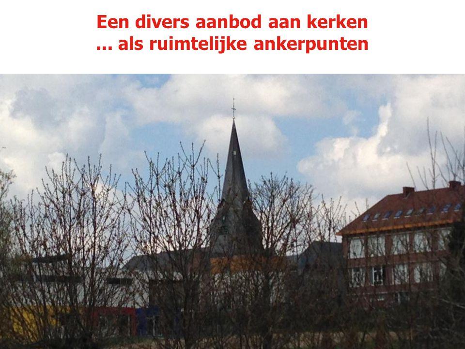 Een divers aanbod aan kerken ... als ruimtelijke ankerpunten