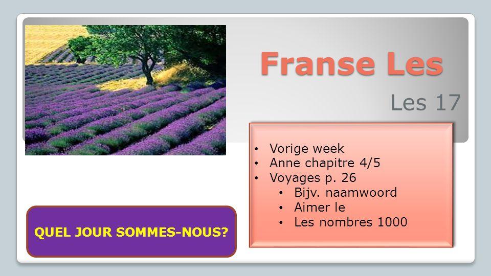Franse Les Les 17 Vorige week Anne chapitre 4/5 Voyages p. 26