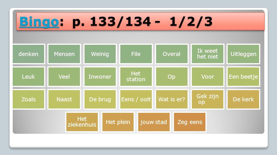 Bingo: p. 133/134 - 1/2/3 denken Mensen Weinig File Overal