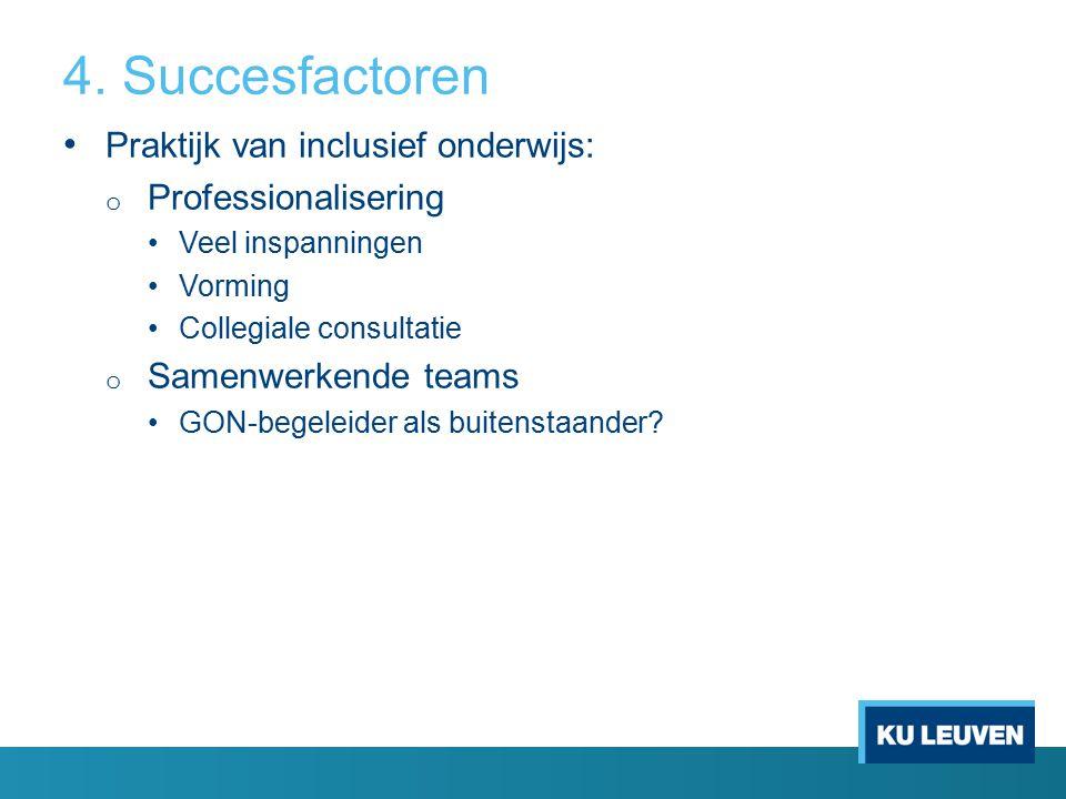 4. Succesfactoren Praktijk van inclusief onderwijs: