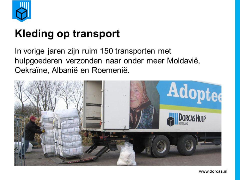 Kleding op transport In vorige jaren zijn ruim 150 transporten met hulpgoederen verzonden naar onder meer Moldavië, Oekraïne, Albanië en Roemenië.