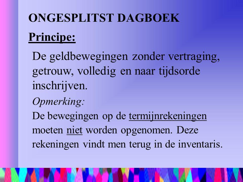 ONGESPLITST DAGBOEK Principe: