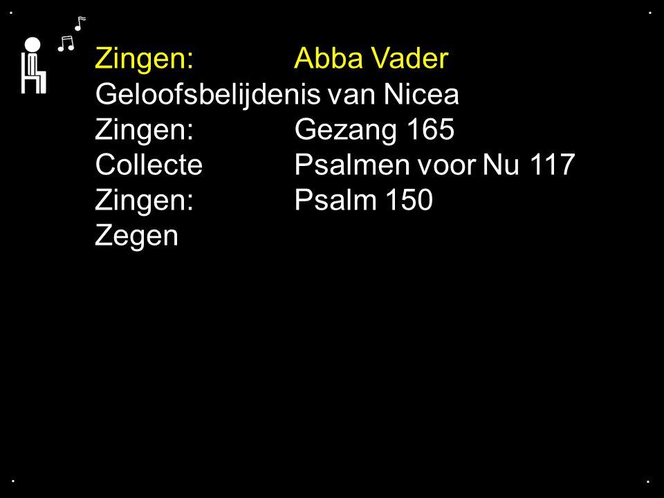 Geloofsbelijdenis van Nicea Zingen: Gezang 165