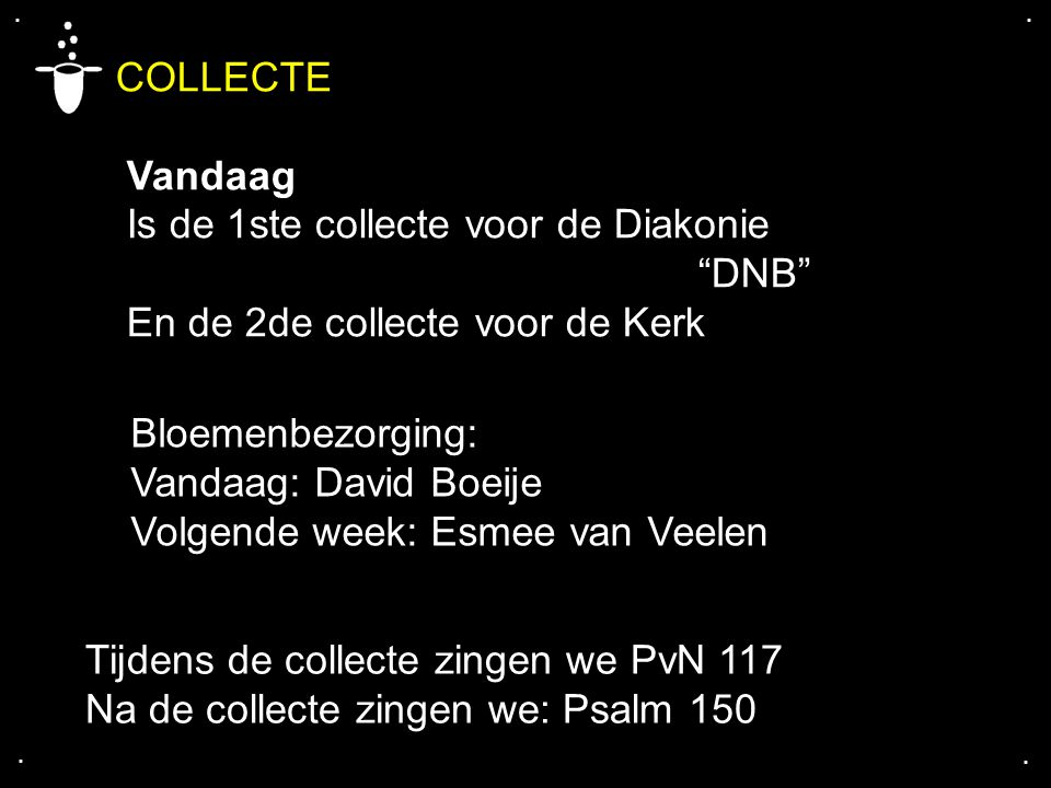 COLLECTE Vandaag Is de 1ste collecte voor de Diakonie DNB