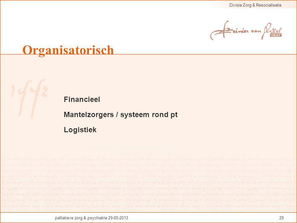Organisatorisch Financieel Mantelzorgers / systeem rond pt Logistiek