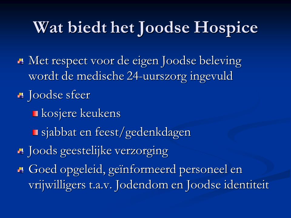 Wat biedt het Joodse Hospice