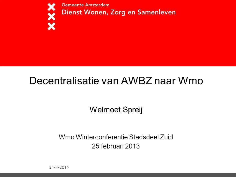 Van AWBZ naar WmoTitel presentatie