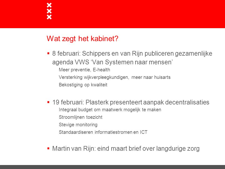 Wat zegt het kabinet 8 februari: Schippers en van Rijn publiceren gezamenlijke agenda VWS 'Van Systemen naar mensen'