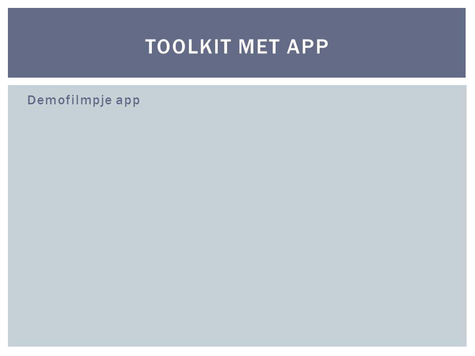Toolkit met app Demofilmpje app