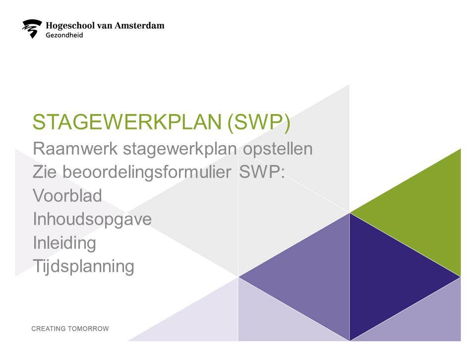 Stagewerkplan (SWP) Raamwerk stagewerkplan opstellen