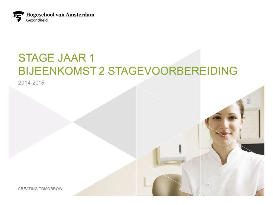 Stage jaar 1 Bijeenkomst 2 stagevoorbereiding