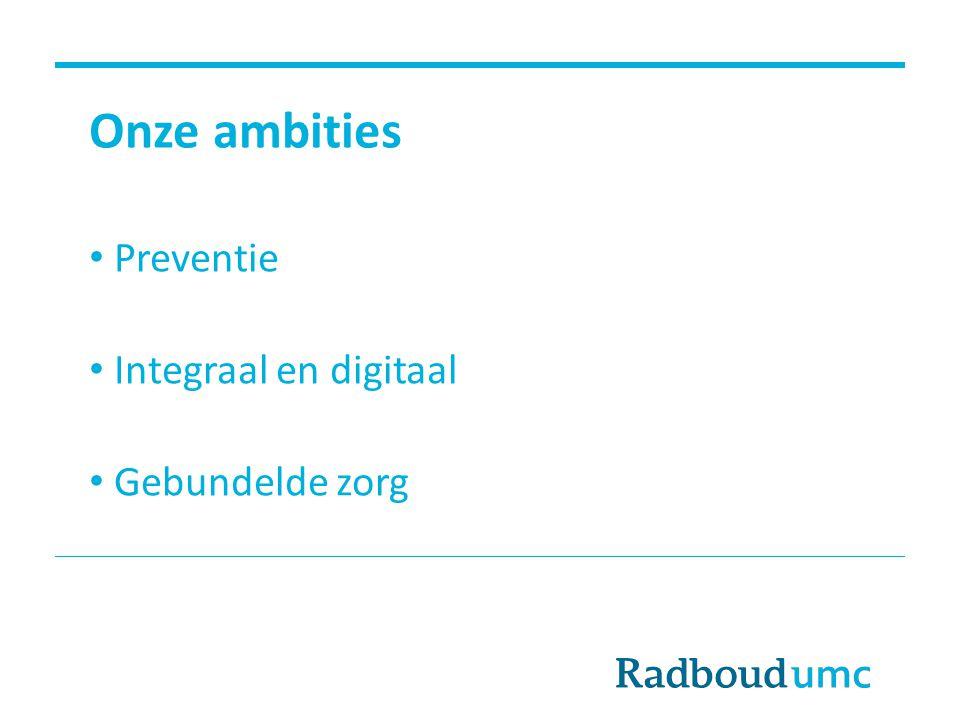 Preventie Integraal en digitaal Gebundelde zorg