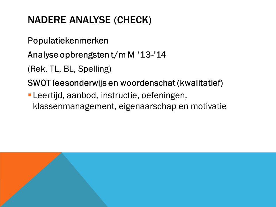 Nadere analyse (check)